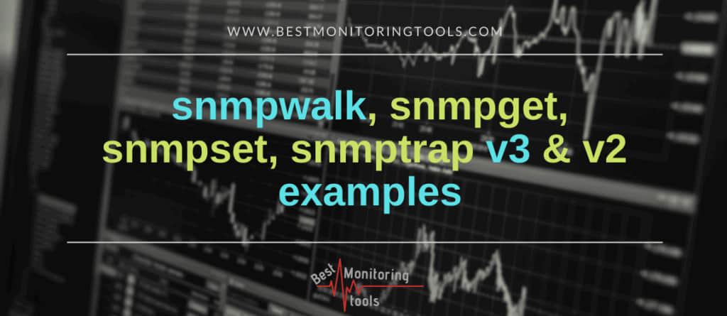 snmpwalk snmpget snmpset snmptrap example