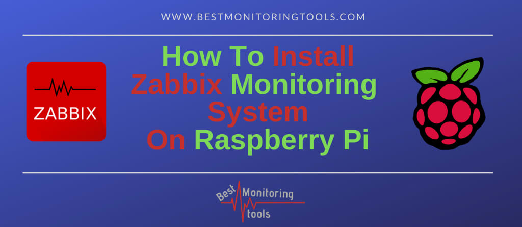 how to install zabbix monitoring system (server) on raspberry pi